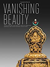 Vanishing Beauty: Asian Jewelry and Ritual Objects from the Barbara and David Kipper Collection