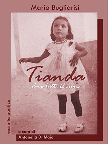 Tianda, dove batte il cuore: raccolta poetica