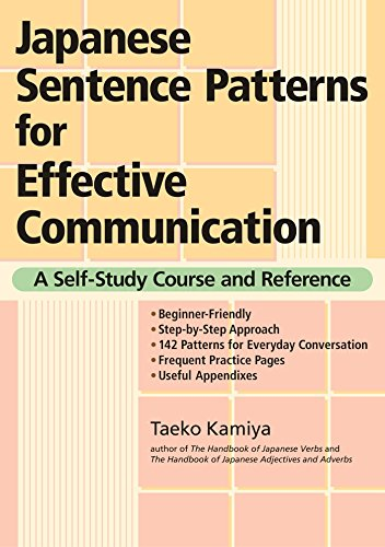 Compare Textbook Prices for Japanese Sentence Patterns for Effective Communication: A Self-Study Course and Reference Bilingual Edition ISBN 9781568364209 by Kamiya, Taeko
