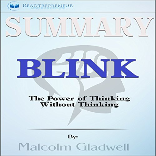 Summary: Blink: The Power of Thinking Without Thinking audiobook cover art