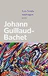 Les vents sauvages par Guillaud-Bachet