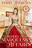 Meddle in a Marquess's Affairs: Regency Romance (How to...
