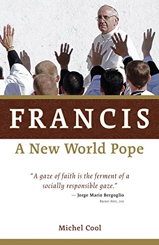 Francis, a New World Pope (English Edition)
