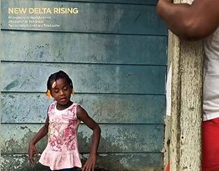 New Delta Rising