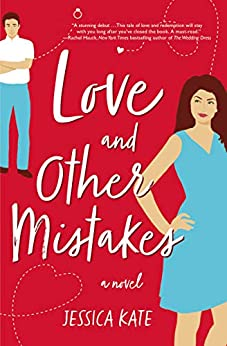 [Jessica Kate]のLove and Other Mistakes (English Edition)