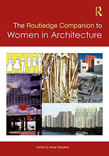 The Routledge Companion to Women in Architecture (English Edition)