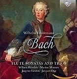 Wilhelm Friedemann Bach:Flute Sonatas and Trios
