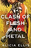 Clash of Flesh and Metal: 2