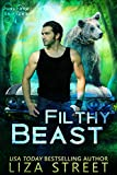 Filthy Beast (Junkyard Shifters Book 1) (Kindle Edition)