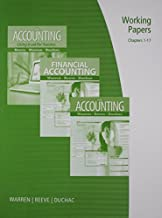 Working Papers, Chapters 1-17 for Warren/Reeve/Duchac's Accounting, 24th and Financial Accounting, 12th by Warren, Carl S., Reeve, James M., Duchac, Jonathan 24th edition (2011) Paperback