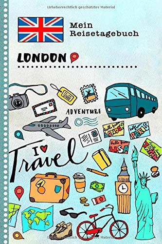 London Reisetagebuch: Kinder Reise Aktivitätsbuch zum Ausfüllen, Eintragen, Malen, Einkleben A5 - Ferien unterwegs Tagebuch zum Selberschreiben -  Urlaubstagebuch Journal für Mädchen, Jungen