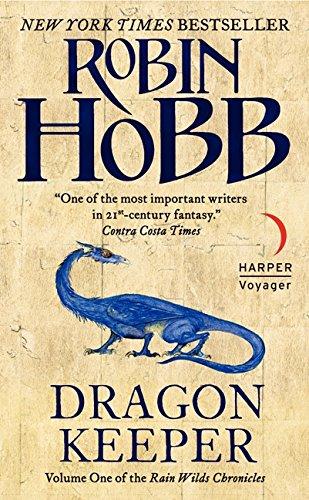 Dragon Keeper (Rain Wilds Chronicles, Vol. 1)
