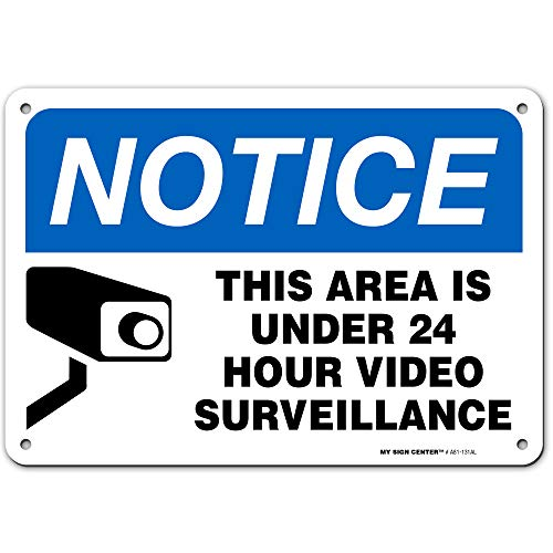 """24 Hour Video Surveillance Sign, Indoor/Outdoor UV Protected Laminated Rust-Proof and Fade-Resistant .040 Aluminum, Security Camera Warning for Home or Business CCTV Monitoring System, 7"""" x 10"""" Made i"""