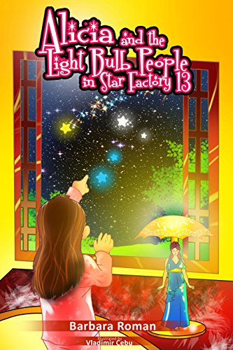 Book: Alicia and the Light Bulb People in Star Factory 13 by Barbara Roman
