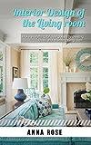Interior Design Of The Living Room (English Edition)