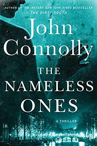 The Nameless Ones: A Thriller (Charlie Parker Book 19)