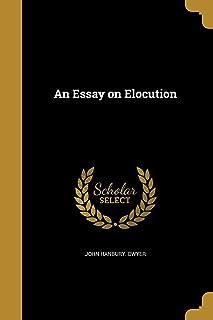 An Essay on Elocution