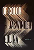 Of Color: Essays