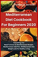 Mediterranean Diet Cookbook For Beginners 2020