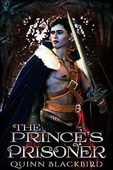The Prince's Prisoner Box Set: A Dark Paranormal Bully Romance by [Quinn Blackbird]