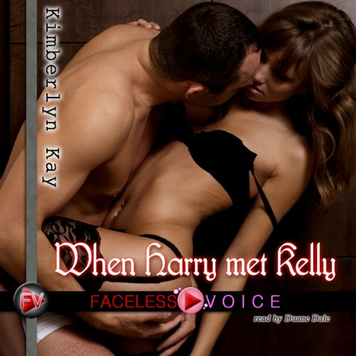 When Harry Met Kelly: Duane Dale Narration audiobook cover art