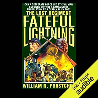 Fateful Lightning     The Lost Regiment, Book 4              Written by:                                                                                                                                 William R. Forstchen                               Narrated by:                                                                                                                                 Patrick Lawlor                      Length: 15 hrs and 21 mins     1 rating     Overall 5.0