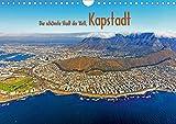Die schönste Stadt der Welt, Kapstadt (Wandkalender 2021 DIN A4 quer)