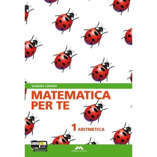 Matematica per te. Con fascicolo Facciamo i test. Per la Scuola media. Con espansione online. Aritmetica-Geometria (Vol. 1)