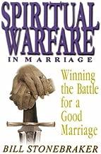 spiritual warfare in marriage winning the battle