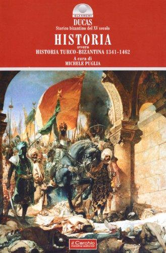 Historia ovvero Historia turco-bizantina 1341-1462