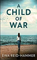 A Child of War