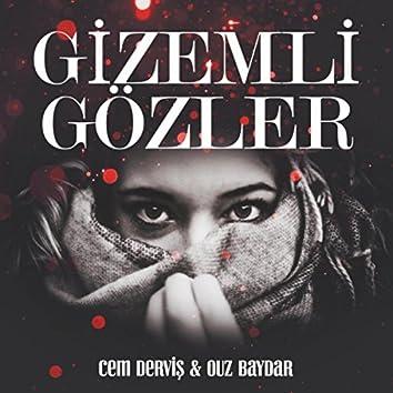 Gizemli Gözler (feat. Ouz Baydar)