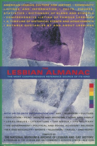 The Lesbian Almanac: The most comprehensive reference