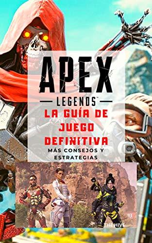 APEX Legends: La Guía de Juego Definitiva: Más Consejos y Estrategias