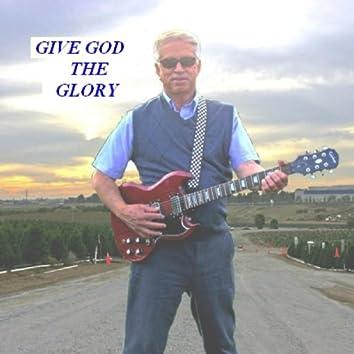 Give God the Glory