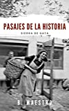 Pasajes de la Historia: Sierra de Gata