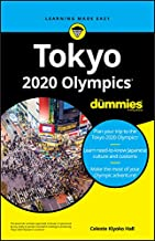 Tokyo 2020 Olympics For Dummies (English Edition)
