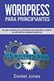 WordPress para principiantes (Libro En Espanol/ WordPress for Beginners Spanish: Una...