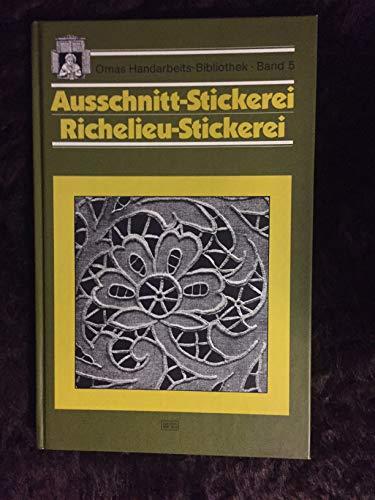 ausschnitt-stickerei, richelieu-stickerei. omas handarbeits-bibliothek band 5.