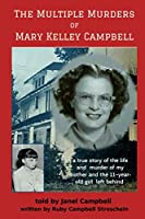 The Multiple Murders of Mary Kelley Campbell