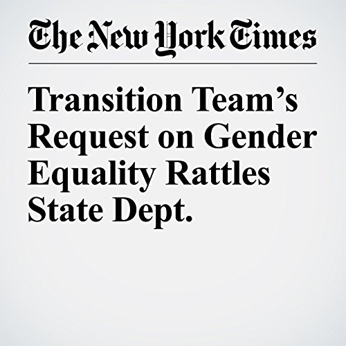 Transition Team's Request on Gender Equality Rattles State Dept. cover art