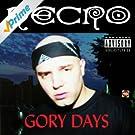 Gory Days [Explicit]