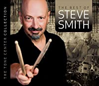 The Best of Steve Smith - The Tone Center Collection by Steve Smith (2009-08-18)