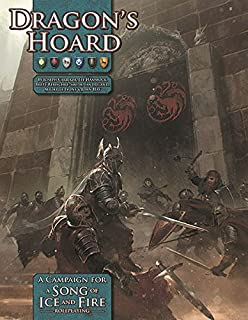 Dragon's Hoard: A Song of Ice and Fire Roleplaying Adventure