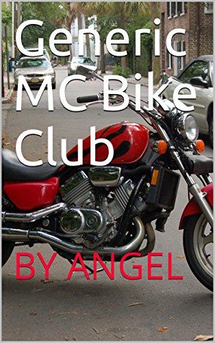 Generic MC Bike Club: BY ANGEL (English Edition)
