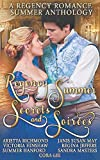 Regency Summer - Secrets and Soirees: A Regency Romance Summer Anthology (REGENCY ANTHOLOGIES)