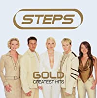 Gold: Greatest Hits by STEPS (2004-03-31)
