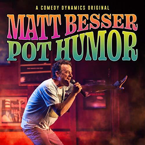 Matt Besser: Pot Humor audiobook cover art