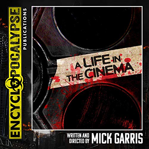 A Life in the Cinema Audiobook By Mick Garris cover art
