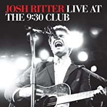 Live at the 9:30 Club by Josh Ritter (2009-04-18)